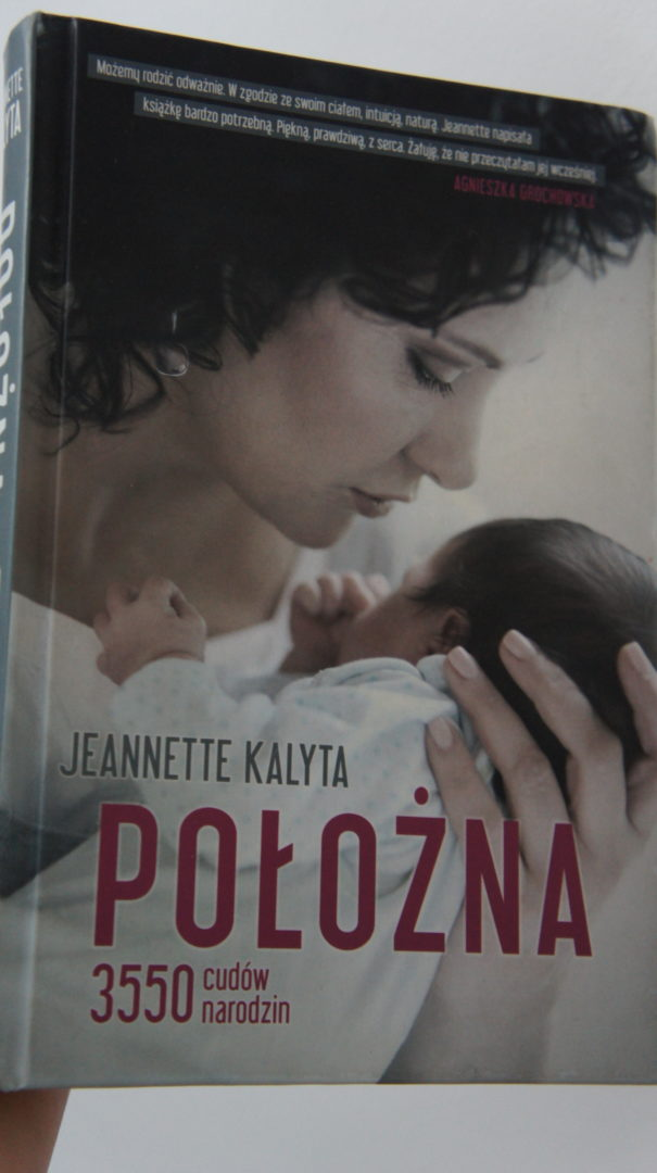 """Jeannette Kalyta - """"Położna. 3550 cudów narodzin"""""""